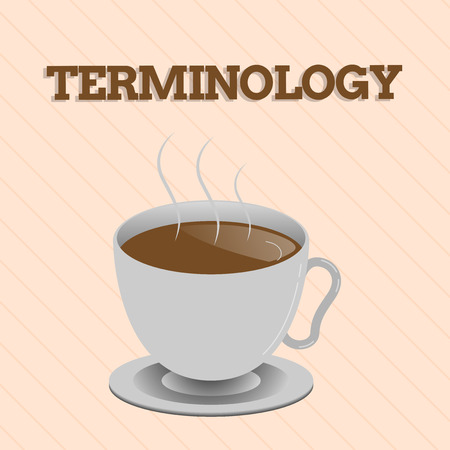 Word writing text Terminology. Business concept for Terms used with particular technical application in studies.