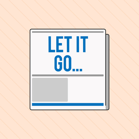 Word writing text Let It Go.... Business concept for Choose not to make reactions about an action or remark. 스톡 콘텐츠