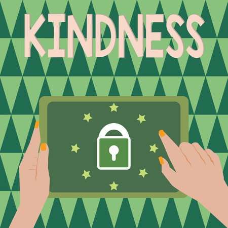 Text sign showing Kindness. Conceptual photo quality of being friendly generous and considerate Warmth.