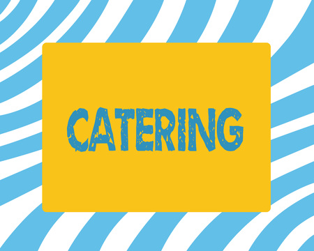 Text sign showing Catering. Conceptual photo provide showing with food drink at social event or other gathering. Reklamní fotografie