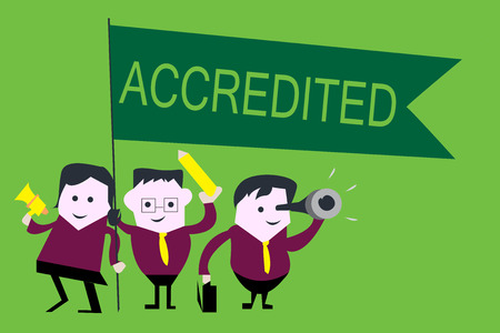 Handwriting text Accredited. Concept meaning Having credits authority to something Certified Authorized.