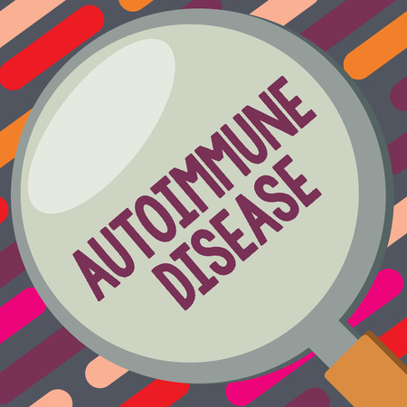 Text sign showing Autoimmune Disease. Conceptual photo Unusual antibodies that target their own body tissues.