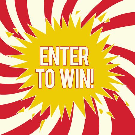 Wort schreiben Text Geben Sie ein, um zu gewinnen. Geschäftskonzept für Gewinnspiele Das Glück versuchen, den großen Preis Lotterie zu verdienen.