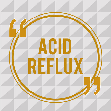 Handwriting text Acid Reflux. Concept meaning Condition where acid backs up from the stomach to the esophagus.