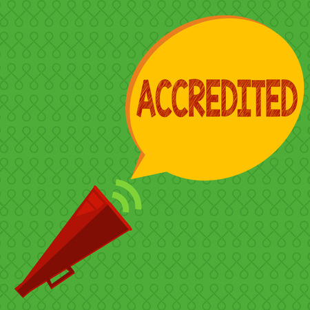 Writing note showing Accredited. Business photo showcasing Having credits authority to something Certified Authorized. Stock Photo