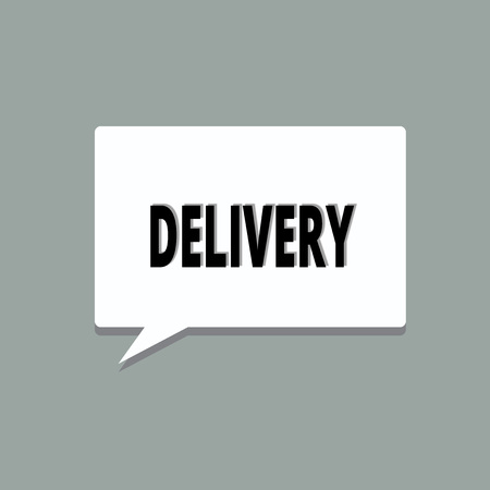 Handwriting text Delivery. Concept meaning action of delivering letters parcels or goods Giving birth.