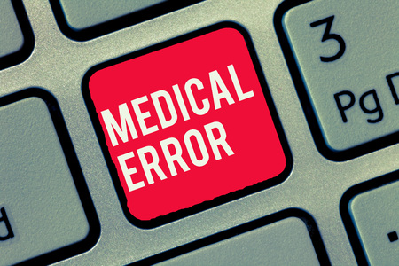 Word writing text Medical Error. Business concept for Preventable adverse effect of care under and over treatment.