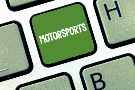 Text sign showing Motorsports. Conceptual photo Competitive sporting events which involve motorized vehicles.