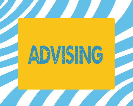 Text sign showing Advising. Conceptual photo Give advice recommendation assistance professional support.