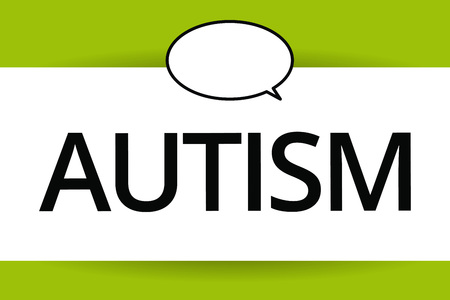 Word writing text Autism. Business concept for Difficulty in interacting and forming affairs with other showing.