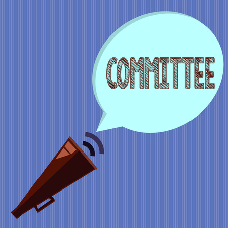 Word writing text Committee. Business concept for Group of showing appointed for a specific function Company teamwork.
