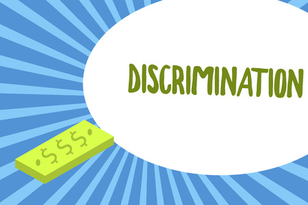 Writing note showing Discrimination. Business photo showcasing Prejudicial treatment of different categories of showing.