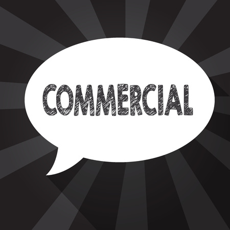 Word writing text Commercial. Business concept for Concerned with or engaged in commerce Intended to make profit.