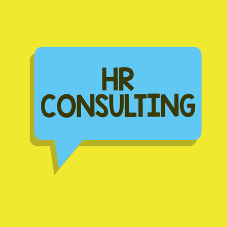 Writing note showing Hr Consulting. Business photo showcasing Specialist advice and services provided by a third party. Imagens
