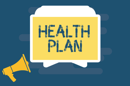 Handwriting text writing Health Plan. Concept meaning Any strategy that offers medical services to its members.