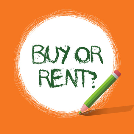 Conceptual hand writing showing Buy Or Rent question. Business photo showcasing Doubt between owning something get it for rented.