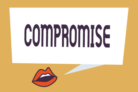 Writing note showing Compromise. Business photo showcasing Come to agreement by mutual concession Give Reveal Expose.