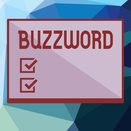 Writing note showing Buzzword. Business photo showcasing Fashionable word Commonly very often used expression Popular. Stock Photo
