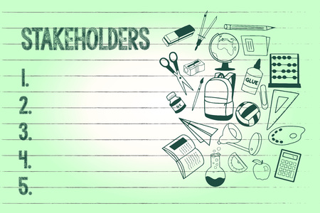 Handwriting text writing Stakeholders. Concept meaning Persons with interest or concern in something like a business.