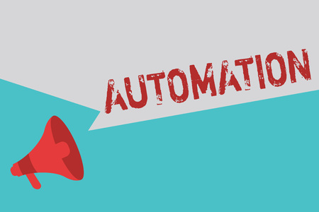 Word writing text Automation. Business concept for Technology created to control monitor production and delivery.