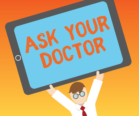 Writing note showing Ask Your Doctor. Business photo showcasing Consultation to medical expert about state of health. Stockfoto