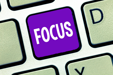 Text sign showing Focus. Conceptual photo state quality of having or producing clear visual definition.