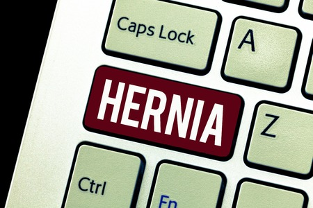 Word writing text Hernia. Business concept for Abnormal exit of tissue or an organ through the wall of the cavity.