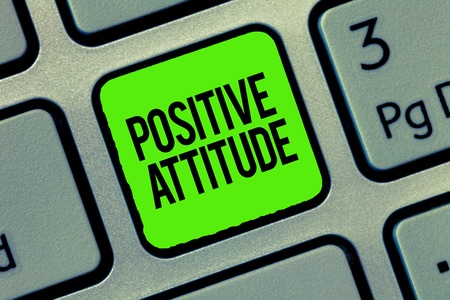 Writing note showing Positive Attitude. Business photo showcasing Being optimistic in Life Looking for good things.