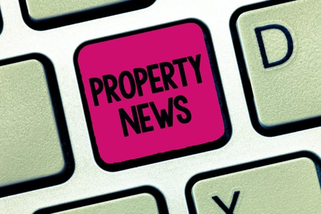 Text sign showing Property News. Conceptual photo Involves the sale and lease of property for business purposes.