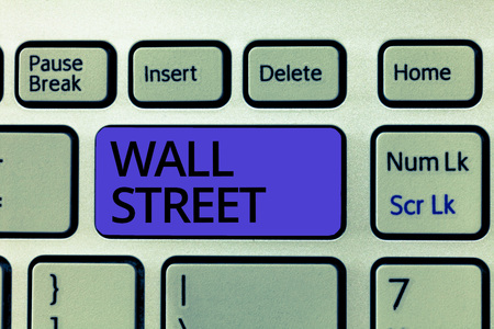 Handwriting text Wall Street. Concept meaning Home of the New York Stock Exchange Brokerages headquarters.
