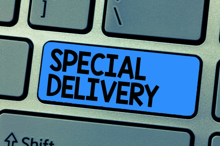 Text sign showing Special Delivery. Conceptual photo getting products or service directly to your home any place.