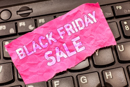 Writing note showing Black Friday Sale. Business photo showcasing Shopping Day Start of the Christmas Shopping Season.