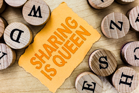 Handwriting text Sharing Is Queen. Concept meaning giving others information or belongs is great quality.