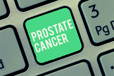 Text sign showing Prostate Cancer. Conceptual photo Cancer that occurs in the gland of male reproductive system.