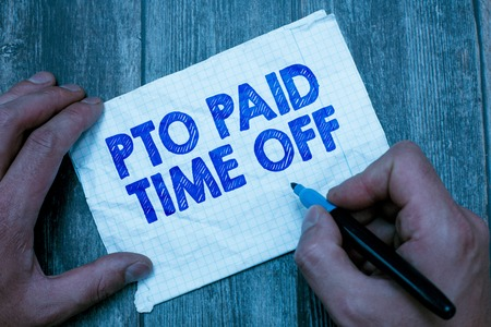 Text sign showing Pto Paid Time Off. Conceptual photo Employer grants compensation for personal leave holidays. Stockfoto