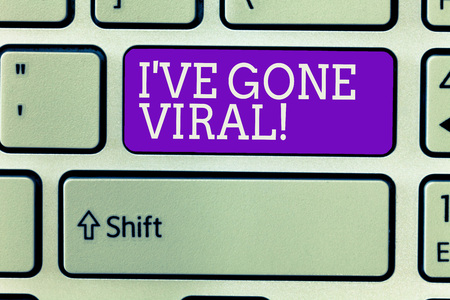 Writing note showing Ive have Gone Viral. Business photo showcasing medical term used to describe small infectious agent.