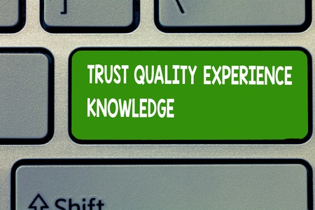 Text sign showing Trust Quality Experience Knowledge. Conceptual photo Customer quality service and satisfaction.