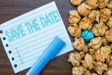 Handwriting text writing SAVE THE DATE . Concept meaning Reserve the mentioned date of an event on their calendar. Stock Photo