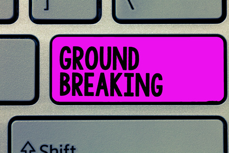 Text sign showing Ground Breaking. Conceptual photo Very new and a big change from other things of its type. Stockfoto