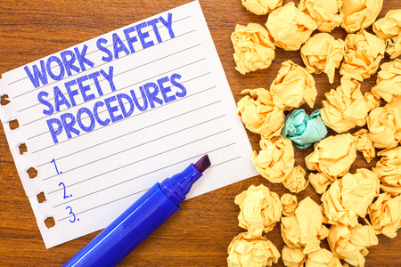 Conceptual hand writing showing Work Safety Safety Procedures. Business photo text methods to minimize Risk and Accidents.