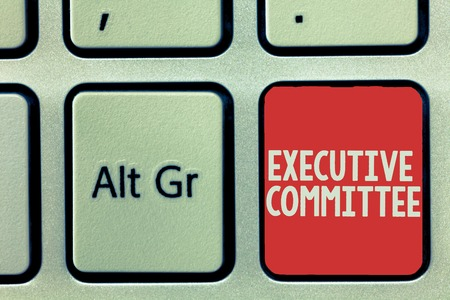 Text sign showing Executive Committee. Conceptual photo Group of Directors appointed Has Authority in Decisions.