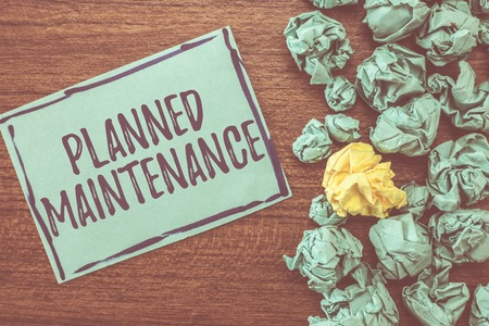 Handwriting text writing Planned Maintenance. Concept meaning Check ups to be done Scheduled on a Regular Basis.