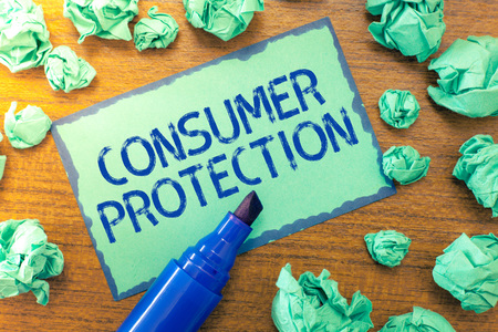 Handwriting text Consumer Protection. Concept meaning Fair Trade Laws to ensure Consumers Rights Protection.