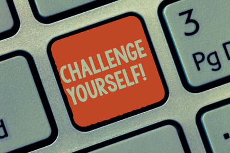 Word writing text Challenge Yourself. Business concept for Setting Higher Standards Aim for the Impossible. Stockfoto