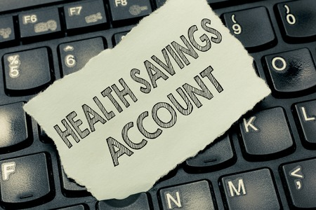 Conceptual hand writing showing Health Savings Account. Business photo text users with High Deductible Health Insurance Policy.