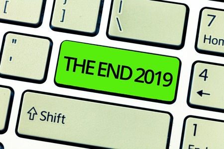 Text sign showing The End 2019. Conceptual photo Happy new year final days of 2018 Resolutions celebration.