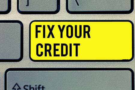Text sign showing Fix Your Credit. Conceptual photo Keep balances low on credit cards and other credit. Stock Photo - 111006878