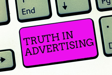 Word writing text Truth In Advertising. Business concept for Practice Honest Advertisement Publicity Propaganda. Stock Photo - 111012009