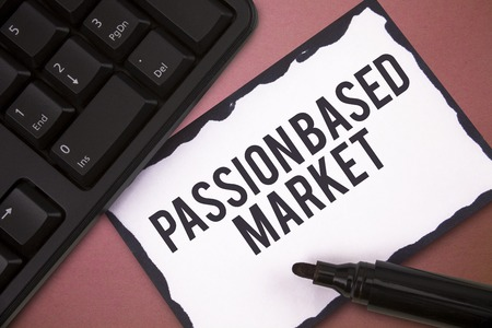 Writing note showing Passion Based Market. Business photo showcasing Emotional Sales Channel a Personalize centric Strategy.