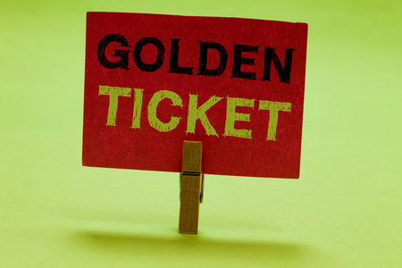 Text sign showing Golden Ticket. Conceptual photo Rain Check Access VIP Passport Box Office Seat Event Clothespin holding red paper important communicating messages ideas